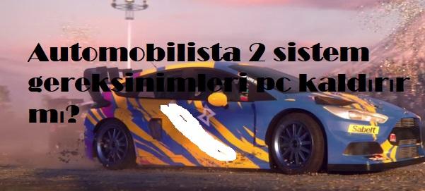 Automobilista 2 sistem gereksinimleri pc kaldırır mı