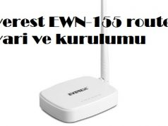 Everest EWN-155 router ayari ve kurulumu