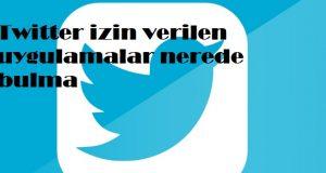 Twitter izin verilen uygulamalar nerede bulma