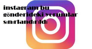 instagram bu gönderideki yorumlar sınırlandırıldı