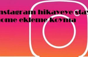 instagram hikayeye stay home ekleme koyma