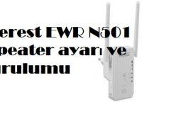 Everest EWR N501 repeater ayarı ve kurulumu