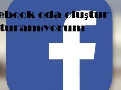 Facebook oda oluştur oluşturamıyorum