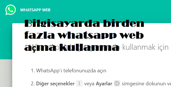 birden fazla whatsapp web kullanma