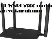 CNET WNRE5300 router ayarı ve kurulumu