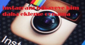 instagram hikayeye kim daha ekleme oynama