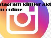 instagram kimler aktif kim online