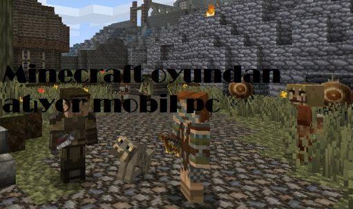 Minecraft oyundan atıyor mobil pc