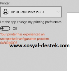 Yazıcınız beklenmeyen bir yapılandırma sorunuyla karşılaştı 0x800707e