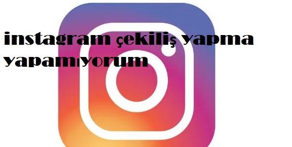 instagram çekiliş yap Instagram Cekilis Yapma Yapamiyorum Sosyal Destek