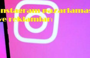 instagram pazarlaması ve reklamları