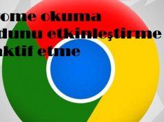 Chrome okuma modunu etkinleştirme ve aktif etme