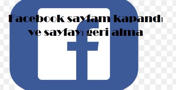 Facebook sayfam kapandı