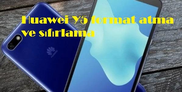 Huawei Y5 format atma ve sıfırlama
