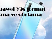 Huawei Y9s format atma ve sıfırlama