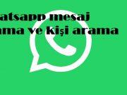 Whatsapp mesaj arama ve kişi arama