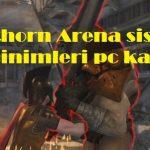 Blackthorn Arena sistem gereksinimleri pc kaldırır mı