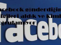 Facebook gönderdiğin bilgileri aldık ve kimliği doğrulamıyor