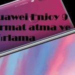 Huawei Enjoy 9 Plus format atma ve sıfırlama