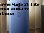 Huawei Mate 20 Lite format atma ve sıfırlama