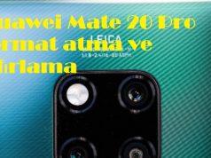 Huawei Mate 20 Pro format atma ve sıfırlama