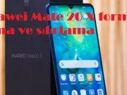 Huawei Mate 20 X format atma ve sıfırlama