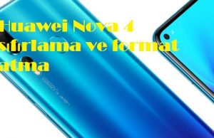 Huawei Nova 4 sıfırlama ve format atma