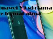 Huawei Y9 sıfırlama ve format atma