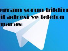 Telegram sorun bildirme mail adresi ve telefon numarası