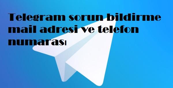 Telegram sorun bildirme