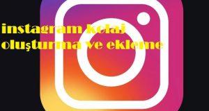 instagram kolaj oluşturma ve ekleme