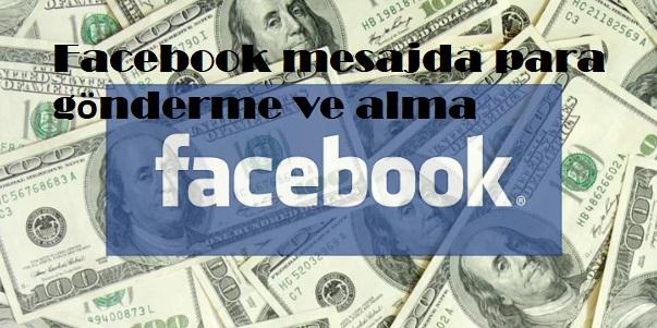 Facebook mesajda para gönderme ve alma