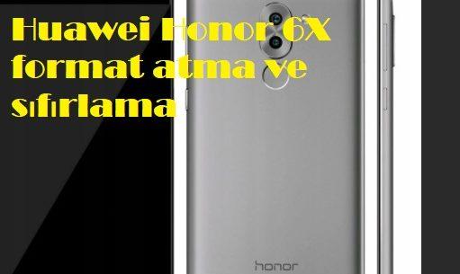 Huawei Honor 6X format atma ve sıfırlama