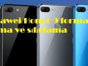 Huawei Honor 9 format atma ve sıfırlama