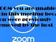 ZOOM you are unable to join this meeting because you were previously removed by the host