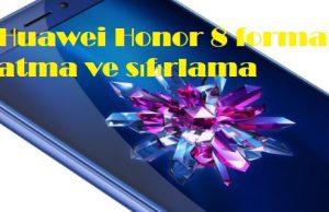 Huawei Honor 8 format atma ve sıfırlama