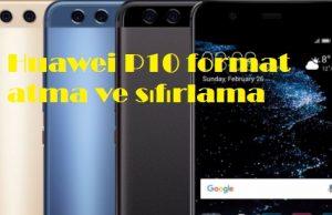 Huawei P10 format atma ve sıfırlama