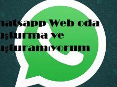 Whatsapp Web oda oluşturma ve oluşturamıyorum