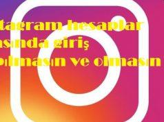 instagram hesaplar arasında giriş yapılmasın ve olmasın