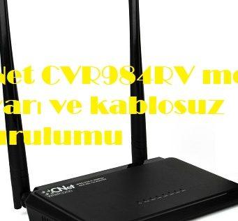 CNet CVR984RV modem ayarı ve kablosuz kurulumu