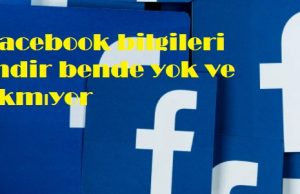 Facebook bilgileri indir bende yok ve çıkmıyor