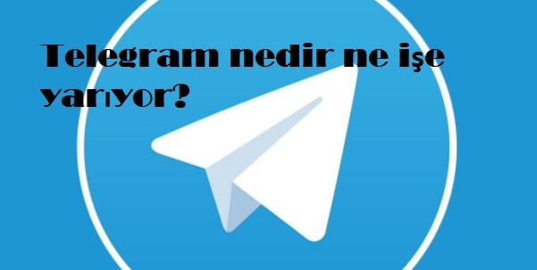 Telegram nedir ne işe yarıyor