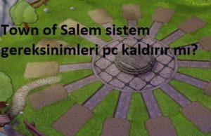 Town of Salem sistem gereksinimleri pc kaldırır mı