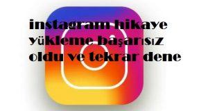 instagram hikaye yükleme başarısız oldu ve tekrar dene