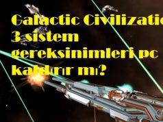 Galactic Civilizations 3 sistem gereksinimleri pc kaldırır mı