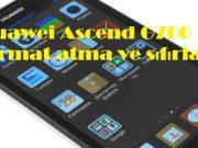 Huawei Ascend G700 format atma ve sıfırlama