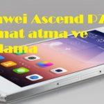 Huawei Ascend P7 format atma ve sıfırlama