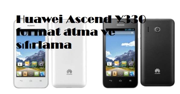Huawei Ascend Y330 format atma ve sıfırlama