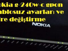 Nokia g-240w-c gpon kablosuz ayarları ve şifre değiştirme