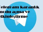 Telegram karanlık modu açma ve etkinleştirme